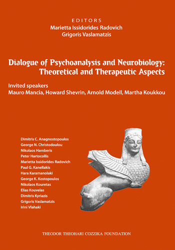 DIALOGUE OF PSYCHOANALYSIS AND NEUROBIOLOGY: THEORETICAL AND THERAPEUTIC ASPECTS