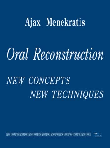 ORAL RECONSTRUCTION-New concepts-New techniques