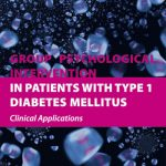 GROUP PSYCHOLOGICAL INTERVENTION IN PATIENTS WITH TYPE 1 DIABETES MELLITUS-Clinical Applications